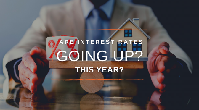are interest rates increasing this year blog header